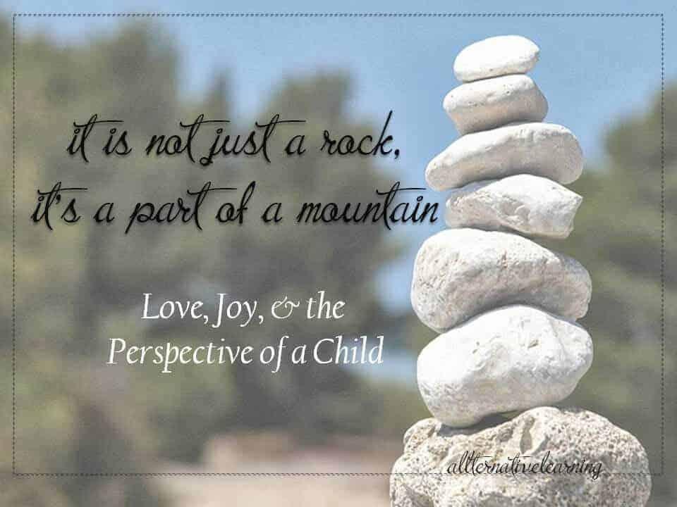Love, Joy, and Rocks – Spirited Parenting Pt.2