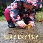 Rainy day play indoors and outdoors for kids