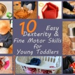 Dexterity and fine motor skills for babies