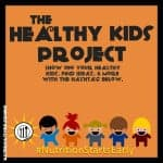 healthy kids project - nutrition starts early