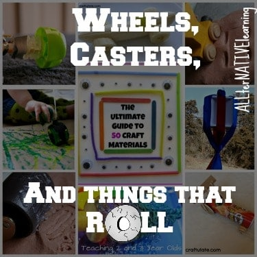 wheels casters and things that roll  Crafting with wheels on ALLterNATIVElearning