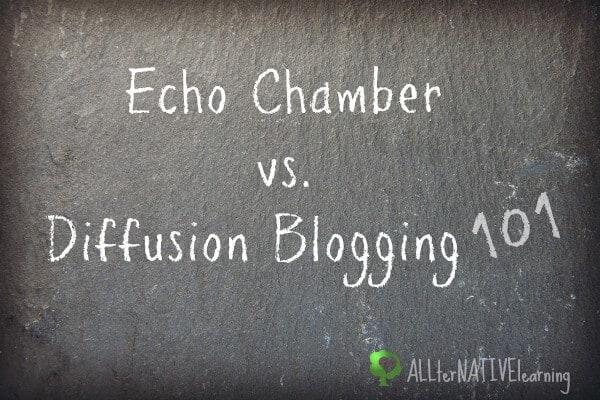 Echo Diffusion Chamber Blogging