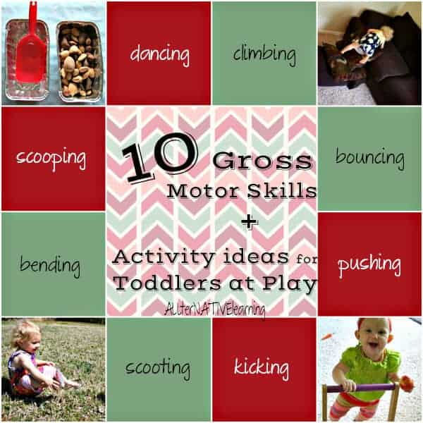 10 Gross Motor Skills for Toddlers at Play including Activity Ideas | ALLterNATIVElearning