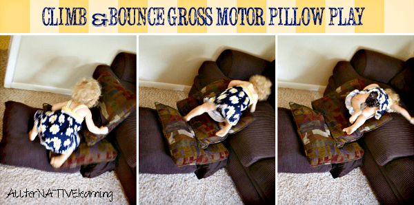 Climbing and Bouncing Gross Motor Play for Toddlers | ALLterNATIVElearning