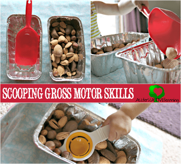Scooping - Gross Motor Skills for Toddlers | ALLterNATIVElearning