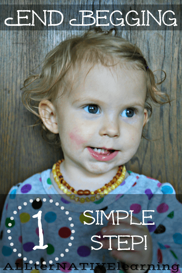 How to get your toddler to stop begging {in one simple, peaceful step} | ALLterNATIVElearning