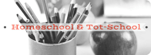 homeschool and tot-school resources