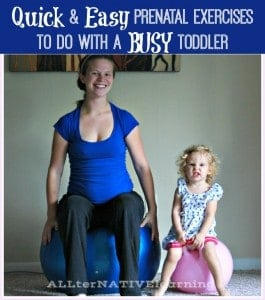 Optimized-prentatal exercises you can do with a toddler