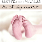 Preparing for a newborn - a 28 day checklist to make sure that you are ready for labor, childbirth, delivery, and bringing home a new baby! | ALLterNATIVElearning