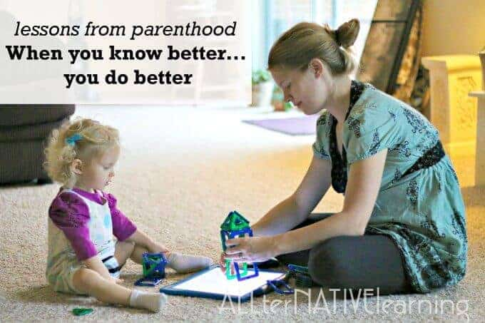 Lessons from parenthood - when you know better you do better. A motto to live by and (not) judge others by. | ALLterNATIVElearning