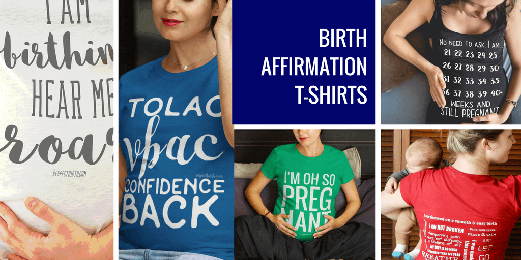 Inspiring and Unique Birth Affirmation T-Shirts