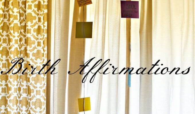 Hanging Birth Affirmations in window