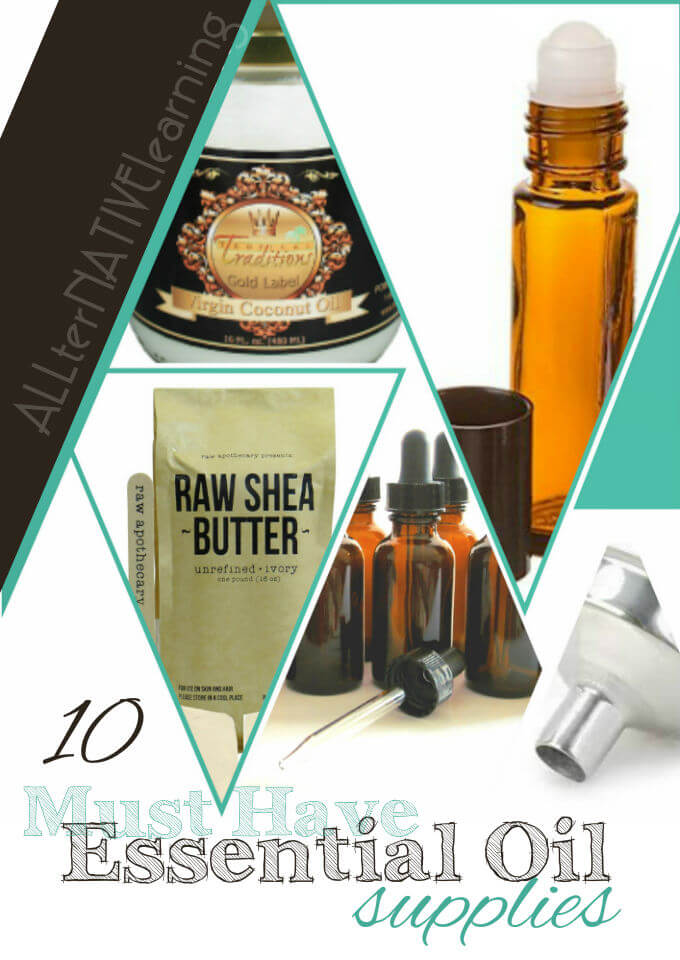 10 Must Have Essential Oil Supplies to have on hand at all times