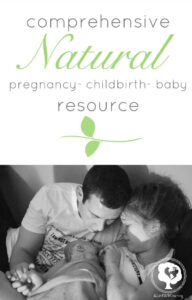 Comprehensive guide to natural pregnancy, childbirth, and baby