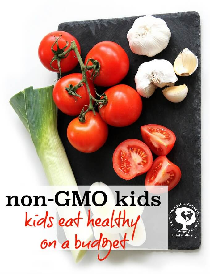 Tips for families to eat healthy, organic, and non GMO on a budget