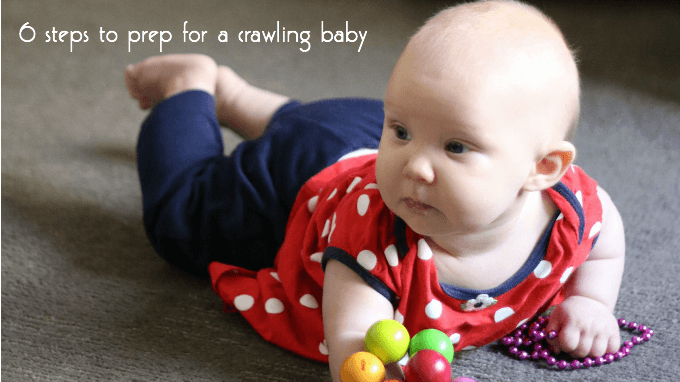 steps to prep for a crawling baby