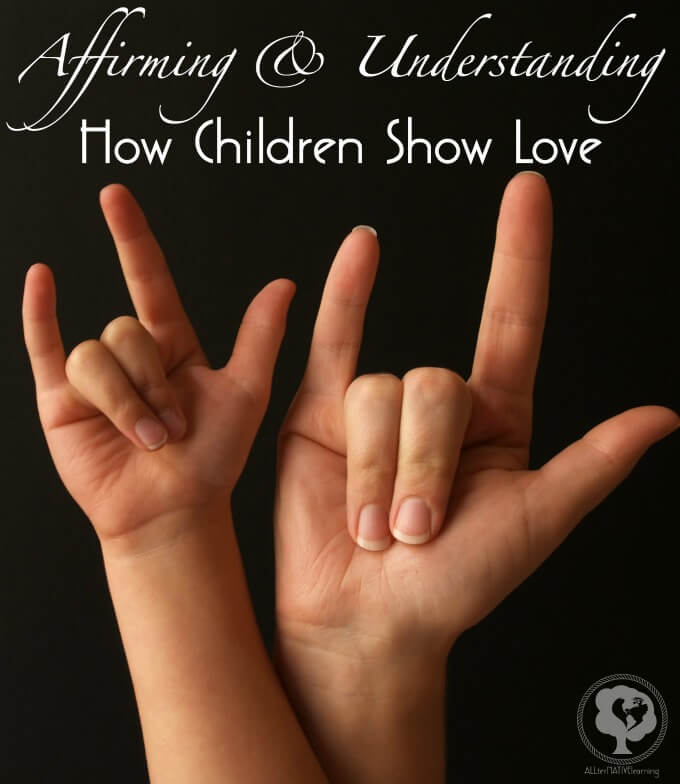 Parent Child Love Language Relationship - How kids show love without saying it and how we can be more intentional parents when reacting to it.