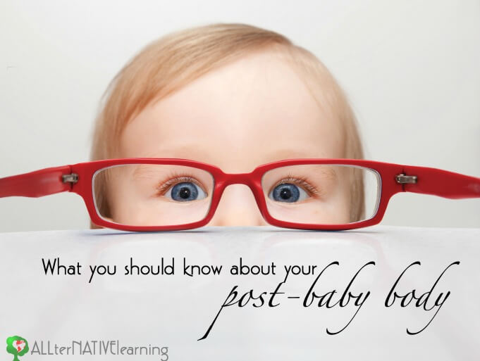 what you should know about your post baby body