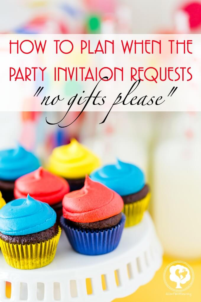 "What to do when an invitation says ""no gifts please"""