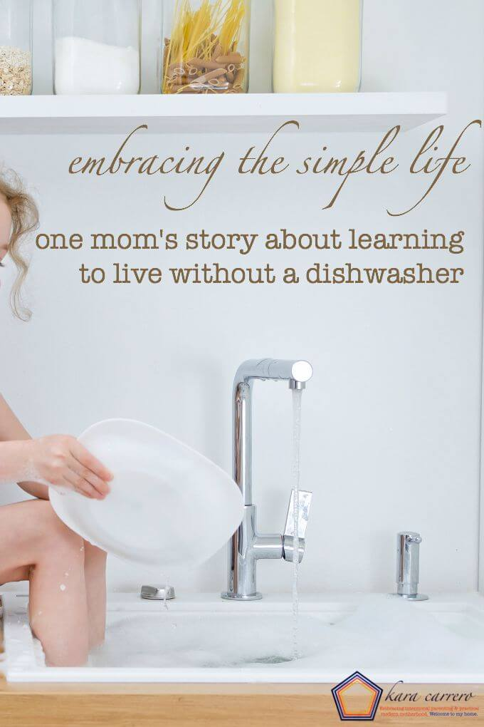 How to live without a dishwasher - what one mom learned from not having one anymore