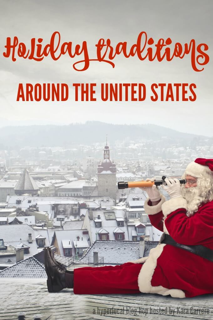 Unique holiday traditions events around the united states for Top 10 christmas traditions in america
