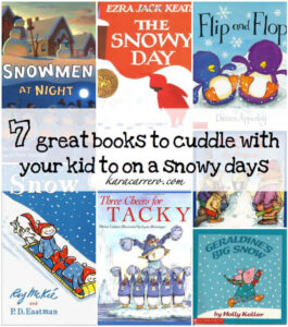 Snow and snowy day books great for cuddling up to during snow storms and after playing in the snow!