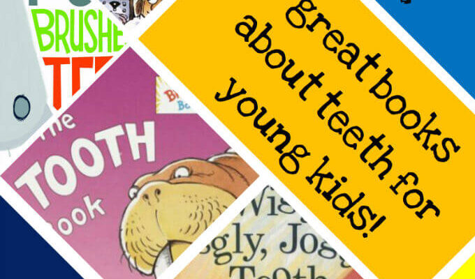 Children's books about teeth, loose tooth, and dental hygiene