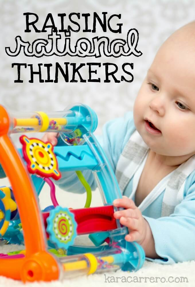 5 ways to talk to and interact with even your baby in order to raise a rational thinker.