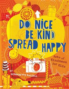 0006941_do_nice_be_kind_spread_happy_300