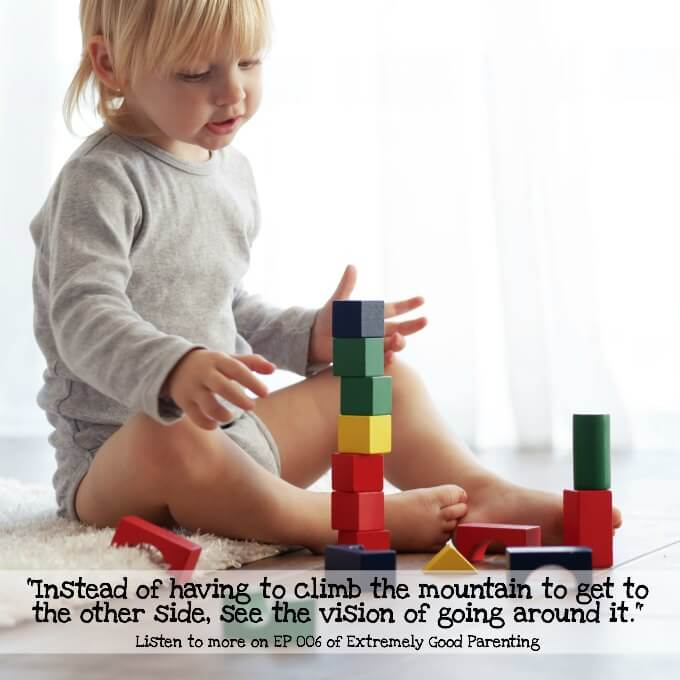 Teach your children to view problems differently. Instead of climbing the mountain, they can go around.