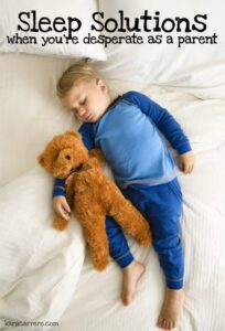 Sleep solutions for babies, toddlers, preschoolers, and other young kids.