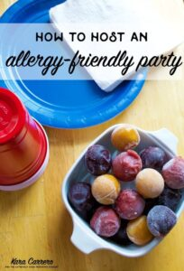 How to host an allergy friendly party for kids at school and at home