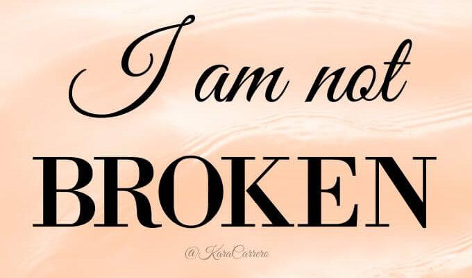 I am not broken birth affirmation