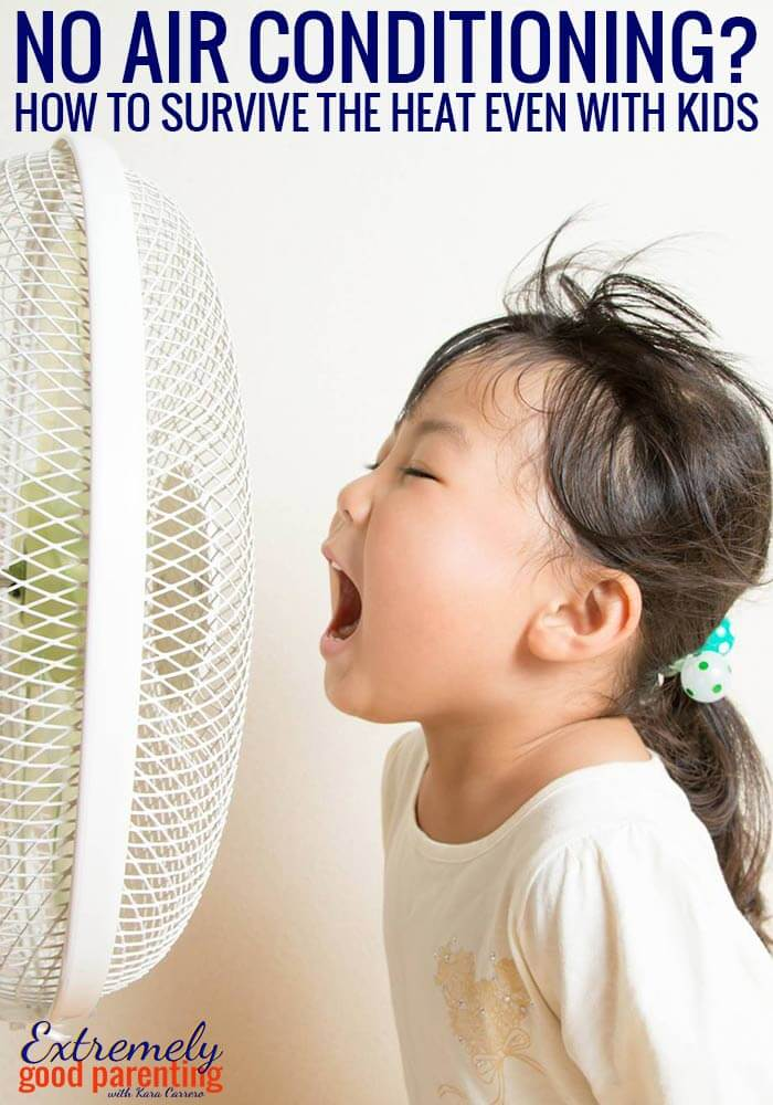 How to beat the summer heat with kids and no air conditioner.