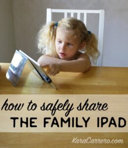 7 easy and important steps to safely share an ipad tablet as a family. Great steps to keeping kids safe on technology as toddlers, preschoolers, and even tweens and teens.