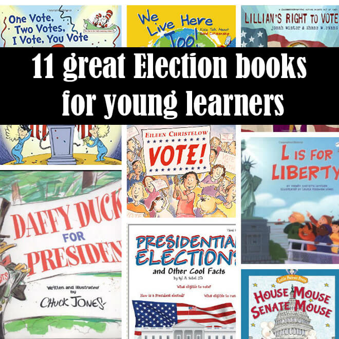 11 Great election books for kids as recommended by a former history teacher.