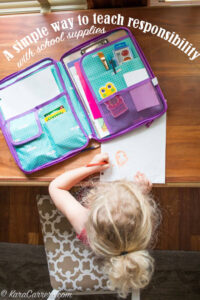 A simple idea for teaching even very young children life skills, responsibility, and consequences through a school supply organizer.