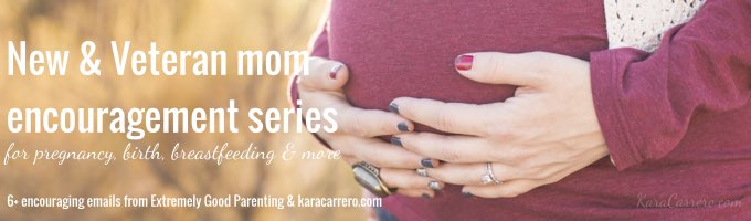 New and veteran mom birth encouragement email series