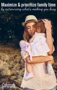 picking-your-battles-to-maximize-family-time-with-your-kids