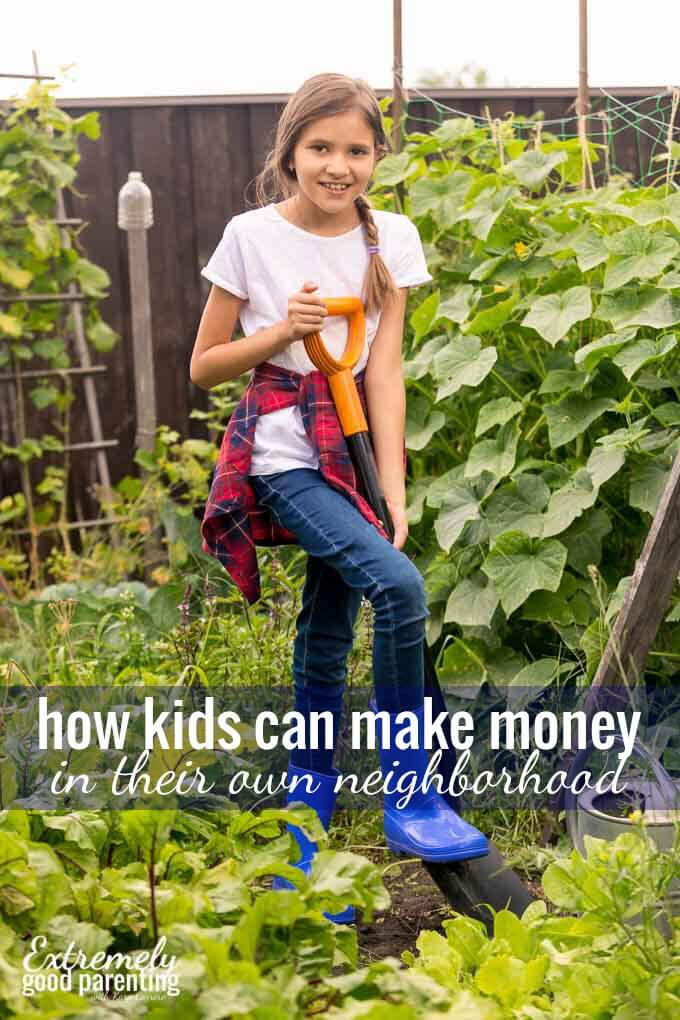 How elementary aged kids and tweens can make money without leaving their neighborhood.