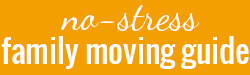 no stress family moving guide with kids