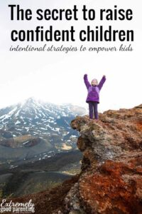 Empowering ways to raise confident children from an early age. And it has nothing to do with praise, approval, or comparisons!