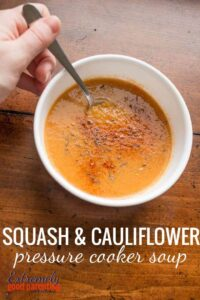 How to make a creamy and delicious butternut squash and cauliflower soup in the instant pot. 5 minute cook time, 10 minute prep time, and all whole30 and paleo friendly ingredients.