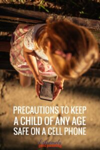 What to think about when buying kids their first cell phone and how to keep them safe no matter if they are a toddler, school age, tween, or teen child.