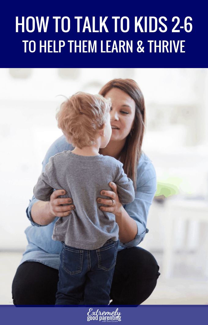 How to communicate with toddlers and preschoolers to help them thrive in an adult world #peacefulparenting #extremelygoodparenting #parentingthatempowers